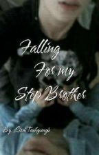 Falling for my step brother by LionTaehyungie