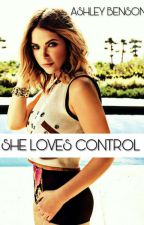 SHE LOVES CONTROL (ASHLEY BENSON/YOU) NON- G!P by abhika2