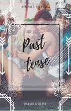 Past Tense by sushilizzie152