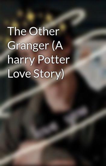 The Other Granger (A harry Potter Love Story) - Kota Jade