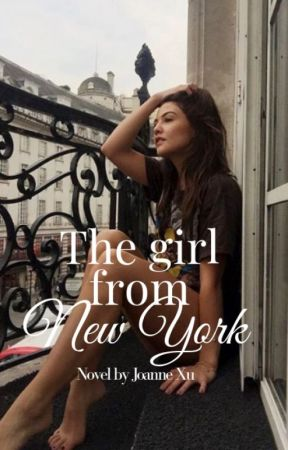 The girl from New York by joxnnexu
