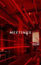 Meetings ➳ [2JAE] by MontseMartnez966