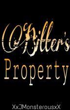 Bitter's Property  by XxJMonsterousxX