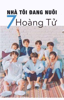 Đọc truyện [H][BTS] Nhà tôi đang nuôi 7 hoàng tử