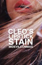 Cleo's lipstick stain by nevereverella