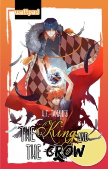 The King and The Crow (KageHina fanfiction) - H - Wattpad