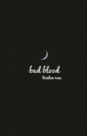 bad blood by sicklove