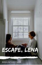 Escape, Lena by soulinthestars_