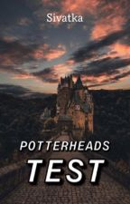 Potterheads test by sivatka