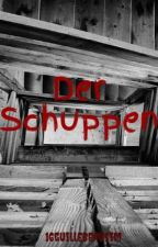 Der Schuppen by 16guillebeausim