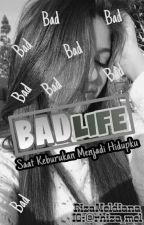 Bad Life by rizameldiana