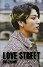 شارع الحب||LOVE STREET by Rwan11