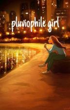 PLUVIOPHILE GIRL by larosesukmahayati