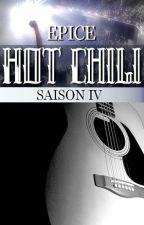 HOT CHILI - saison 4 ▄ PARTIE II by Epice_