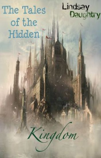 The Tales of the Hidden Kingdom