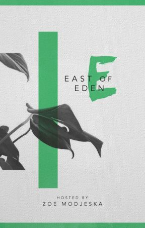 east of eden ; graphic contests. by wifidisconnected
