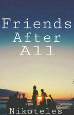 Friends After All  by nikoteles