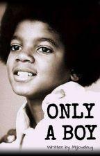 Only a boy  by mjjlovebug
