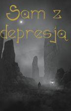 Sam z depresją by Kasiutka6017