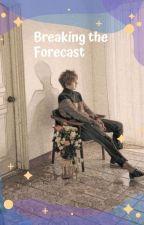 Break The Forecast by AuroraGongju