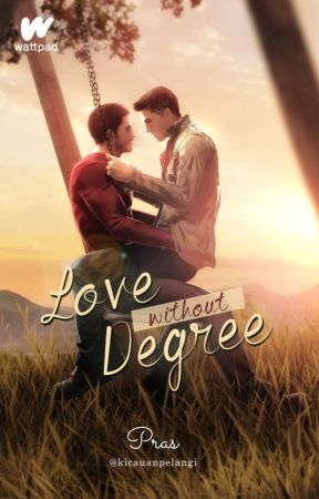 Love without Degree by iamsetya11
