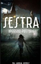 Sestra Harryho Pottera by AliceAnnyaRaddle