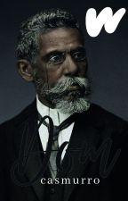 Dom Casmurro ♦ Machado de Assis ♦ Caí no Enem! by thauanydejesus