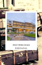 UNIVERSIDAD ZODIACAL [UZ] [#2VZ] by Nalu_Horvath