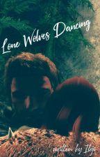 Lone Wolves Dancing by ileji_emikowae