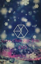 Love Chat For You //EXO  by JoaRiddle
