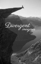 divergent # imagines by superconfused