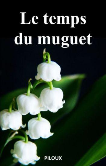 LE TEMPS DU MUGUET