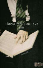 Se que me quieres || Draco Malfoy // inna historia by PrzemekiKarol