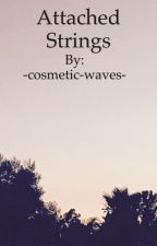 Attached Strings by -cosmetic-waves-