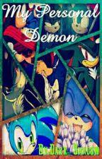 My Personal Demon [Shadonic] by Dark_Zhadow