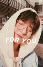 For You | Changlix by JAEBE0MS