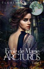 École de Magie Arcturus [Terminé] by FlorenceXuagirt
