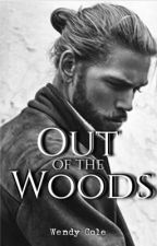 Out of the Woods (The North Star Companion Book) by Wendizzy