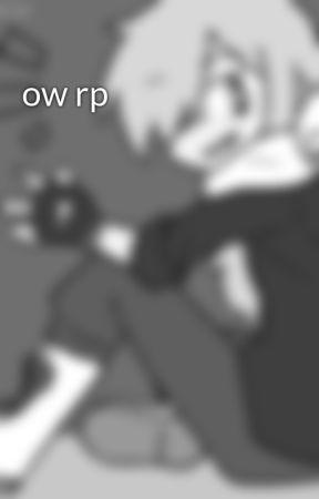 ow rp by CherryNewberry