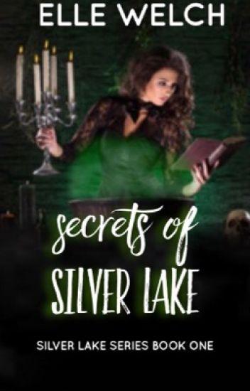 Secrets of Silver Lake [Book One]