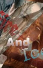 Fire and Ice (Louis Tomlinson fanfic) by Tommogirl98