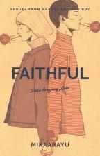 Faithful by MikaArayu