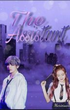 The Assistant × A Vsoo Fanfic  by marieisaneko