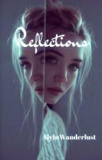 Reflections by AlyInWanderLust