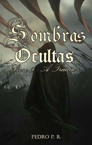 Sombras Ocultas - Livro 2 - A Traição