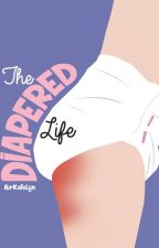 The Diapered Life by AirKatelyn