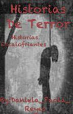 Historias de terror😈 by Daniela_Paola_Reyes