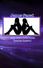 Janus-Faced {My Hero Academia; Reader x Various} by milo____