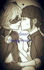 ~Amor Inesperado~ by Ladybug-Kawaii