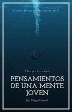 Pensamientos De Una Mente Joven by MegxWinexA